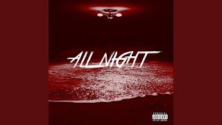 All Night (feat. Bakary Burner)