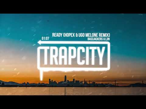 Bassjackers & L3N - Ready (HOPEX & Ugo Melone Remix)