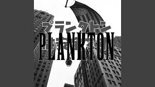 Plankton (feat. Cristobal Z Salgado)