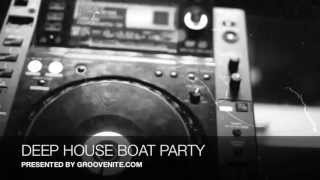 DEEP HOUSE BOAT PARTY