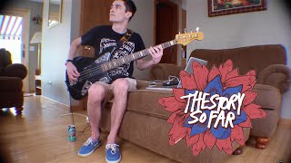The Story So Far  - Nerve (Bass Cover w/ Tabs)