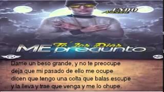 Endo - To' Los Dias Me Pregunto  ( Letra ) + ( Link De Descarga )