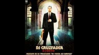 Cruzfader ft. Dengaz