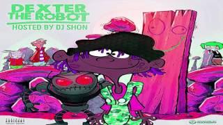Famous Dex - Pressure ft  Lite Fortunato (Dexter The Robot) SLOWED
