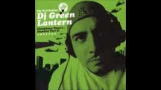 Dj Green Lantern - Conspiarcy Theory (GL Mix) Feat