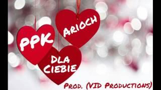 PPK x Arioch - Dla Ciebie