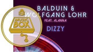 Balduin & Wolfgang Lohr - Dizzy (Club Mix)