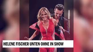 """Helene Fischer """"unten ohne"""" in Show"""