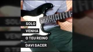 VENHA O TEU REINO - VIDEO AULA SOLO- CLEBER SANTOS.