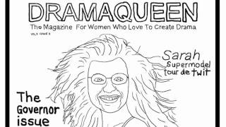 Sarah Palin Makes Cover of Dramaqueen Magazine... the Governor Issue