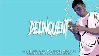 BASE DE RAP  - DELINQUENT  - UNDERGROUND GANGSTA  - INSTRUMENTAL HIP HOP