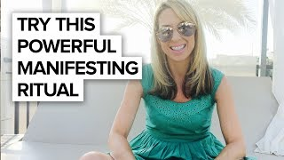 Try this powerful manifesting ritual