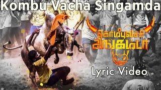 Kombu Vacha Singamda - Official Lyric Video |  G V Prakash Kumar, Arunraja Kamaraj width=