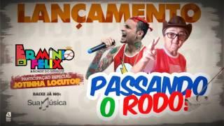 PASSANDO O RODO - ERMINIO FÉLIX & JOTINHA (LOCUTOR) - LANÇAMENTO 2016