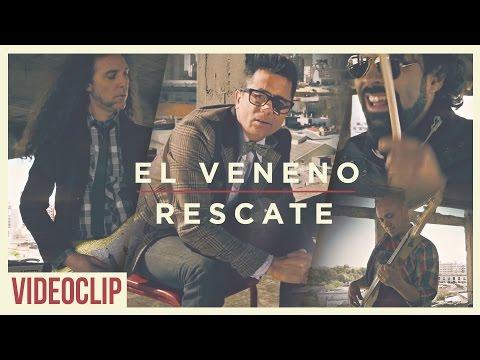El Veneno de Rescate Letra y Video