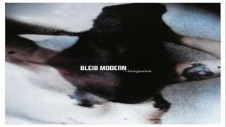 Bleib Modern - Mindless (Official Audio)