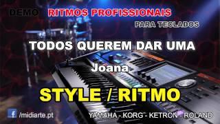 ♫ Ritmo / Style  - TODOS QUEREM DAR UMA - Joana