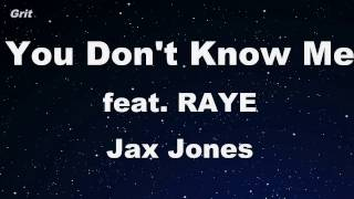 You Don't Know Me ft. RAYE - Jax Jones Karaoke 【No Guide Melody】 Instrumental