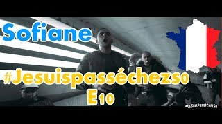 FRANCE RAP REACTION: Sofiane - #Jesuispasséchezso : Episode 10 | German reacts | Cut Version