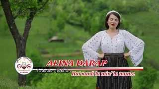 Alina Darap-Hai nana la min' la munte  (Official Video) NOU
