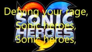Sonic heroes theme song lyrics