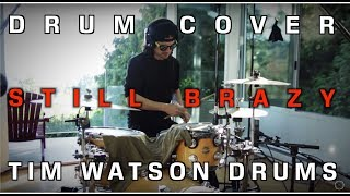 Drum Cover - Still Brazy remix by YG - Tim Watson drums