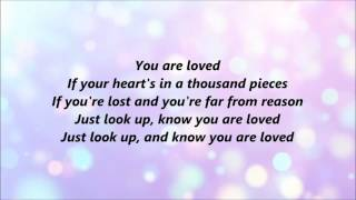 Stars Go Dim - You Are Loved (Lyrics)