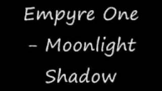 Empyre One - Monnlight Shadow_0001.wmv