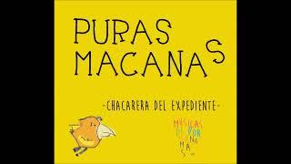Puras Macanas - Chacarera del Expediente