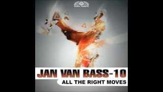 JAN VAN BASS 10 - All The Right Moves (Hands Up Edit)