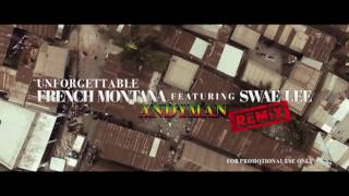 French Montana - Unforgettable ft. Swae Lee (ANDYMAN) REMIX