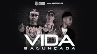 Vida Bagunçada  - Pacificadores feat Kaio Miller