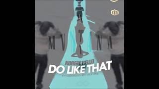 Do Like That ft. Lil E ( Mvntana Rmx )