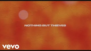 Nothing But Thieves - Forever & Ever More (Audio)