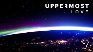 Uppermost - Love