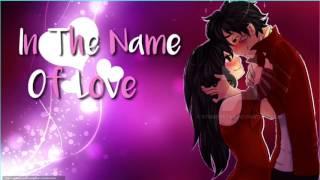 In The Name Of Love [Nightcore]