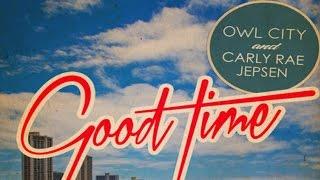 Owl City & Carly Rae Jepsen - Good Time (RaymanRave Remix)