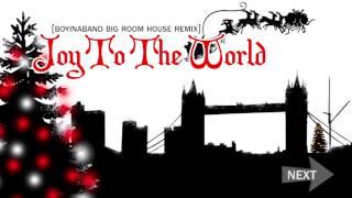 Joy To The World | Big Room House Remix