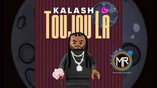 Kalash - Toujou la