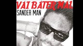 SANDER BELLON - VAI BATER MAL - AUDIO
