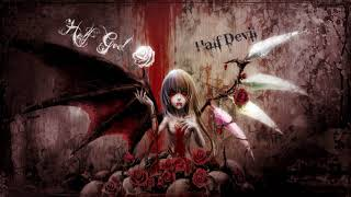 Nightcore - Half God Half Devil [HD]
