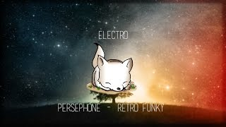 • Electro • Perséphone - Retro Funky | No Copyright
