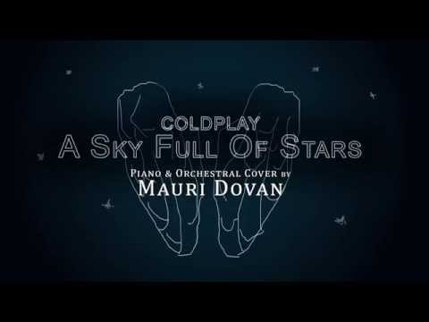Coldplay - A Sky Full Of Stars | ORCHESTRAL