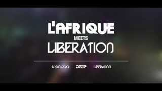 L'Afrique meets Liberation ADE Special 2015