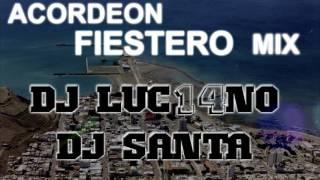 ACORDEON FIESTERO - Dj Luc14no Ft Dj Santa & Champa Record - MIX
