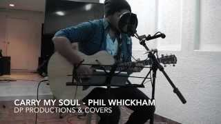 Carry My Soul - Phil Wickham (Acoustic Cover) | DP Productions & Covers