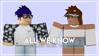 All We Know - Roblox Music Video