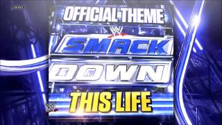 Smack down old theme 'this life'