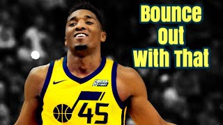 "Donovan Mitchell ""Bounce Out With That"" NBA Rookie Mix ᴴᴰ"