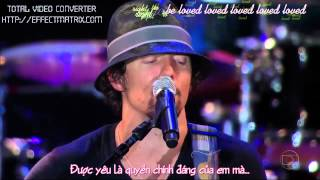 [Vietsub- Kara]  I'm yours- Jason Mraz live HD
